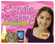 Candle Making: Work With Wicks And Wax (Crafts)