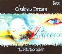 Chakra's Dream: Stress & Relaxation