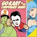 Go-Kart Vs. The Corporate Giant 3 by Go-Kart Vs Corporate Giant (2002-06-25)