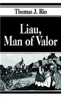 Liau, Man of Valor