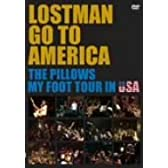 LOSTMAN GO TO AMERICA~THE PILLOWS MY FOOT TOUR IN USA~ [DVD]