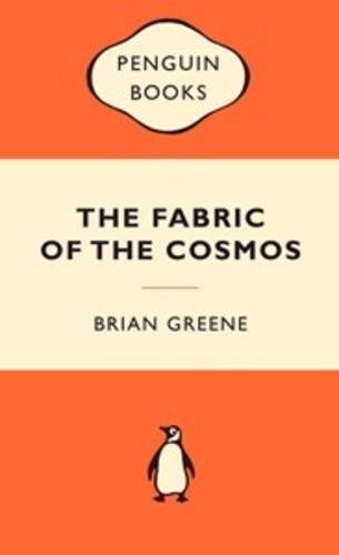 The Fabric of the Cosmos (Popular Penguins)