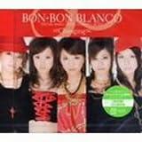 ∞Changing∞ / BON-BON BLANCO