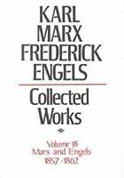 Karl Marx, Frederick Engels: Marx and Engels Collected Works 1857-62 (KARL MARX, FREDERICK ENGELS: COLLECTED WORKS)