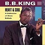 Heart & Soul of B.B. King