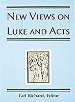 New Views on Luke and Acts (Michael Glazier Books)
