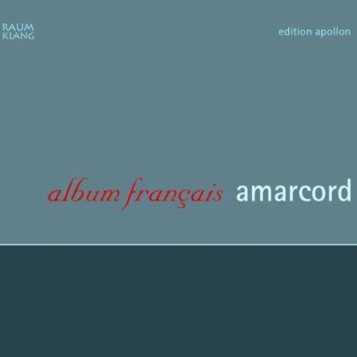 Album Francais: Chansons de Poulenc, Rossini, Milhaud, Cras…