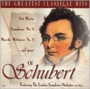 Greatest Classical Hits of Schubert