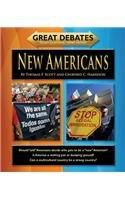 New Americans (Great Debates Tough Questions / Smart History)