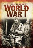 World War I (Living Through)