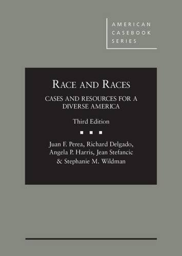 Download Race and Races: Cases and Resources for a Diverse America (American Casebook Series) 0314285482