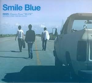 Smile Blue~DEEN Classics Four Blue~(初回生産限定盤)(DVD付)