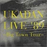 憂歌団【LIVE89〜BIG TOWN TOUR】