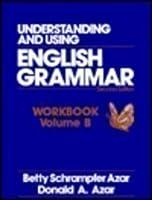Understanding and Using English Grammar Workbook: Book B