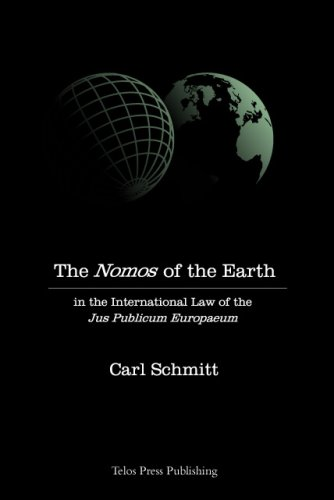 Download The Nomos of the Earth in the International Law of Jus Publicum Europaeum 0914386301