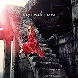 May Dream(初回限定仕様盤C)(特典CD付)2016 aiko送料無料