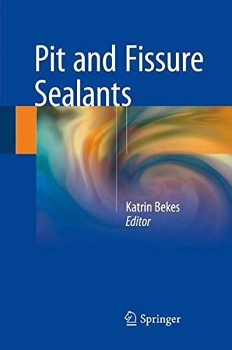 Download Pit and Fissure Sealants 3319719785