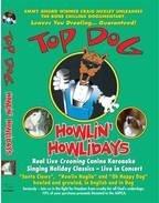 Top Dog: Howlin' Howlidays- Dogs Sing Xmas Live [並行輸入品]