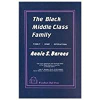 Black Middle Class Family: A Study of Black Subsociety