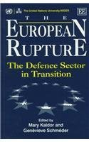 The European Rupture: The Defence Sector in Transition [並行輸入品]