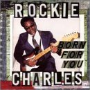 Born for You by Rockie Charles