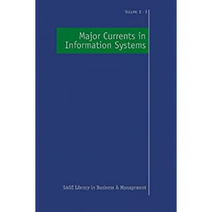 Major Currents in Information Systems (SAGE Library in Business and Management)