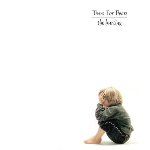The Hurting / Tears For Fears