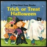 Trick Or Treat Halloween - Pbk Op (First-Start Easy Readers)
