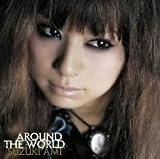 AROUND THE WORLD (完全限定生産メンズTシャツ付)/鈴木亜美