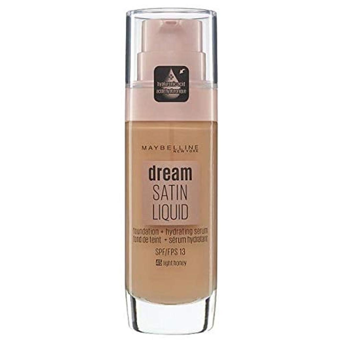 る批判穏やかな[Maybelline ] メイベリン夢サテンリキッドファンデーション45ライト蜂蜜の30ミリリットル - Maybelline Dream Satin Liquid Foundation 45 Light Honey...