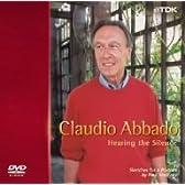音楽ドキュメンタリー《沈黙を聴く》 クラウディオ・アバドの芸術的肖像 [DVD]