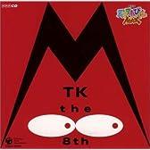 NHK 天才てれびくんMAX MTK the 8th