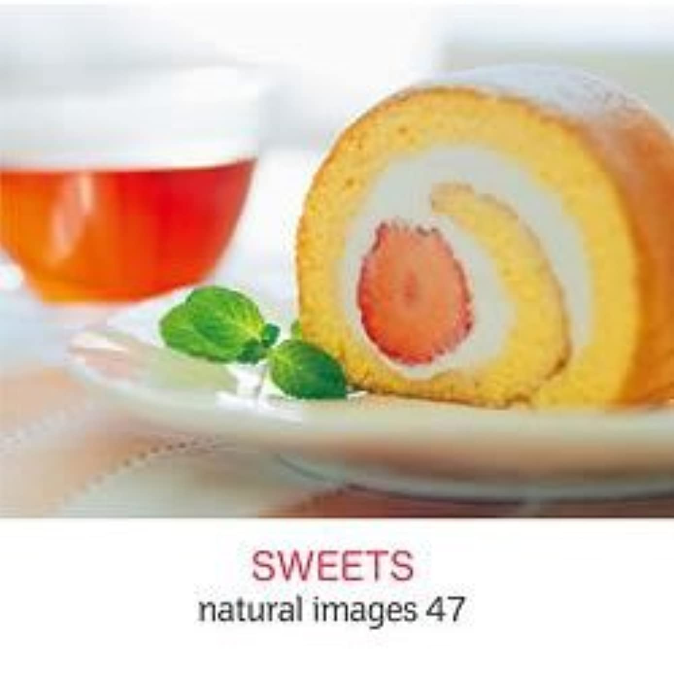 プライム知的称賛natural images Vol.47 SWEETS