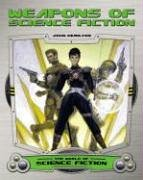 Weapons of Science Fiction (World of Science Fiction)