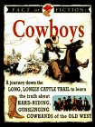 Fact Or Fiction: Cowboys