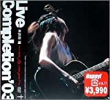 Live Completion '03 ~i can fly, can you ?~ [DVD] 画像