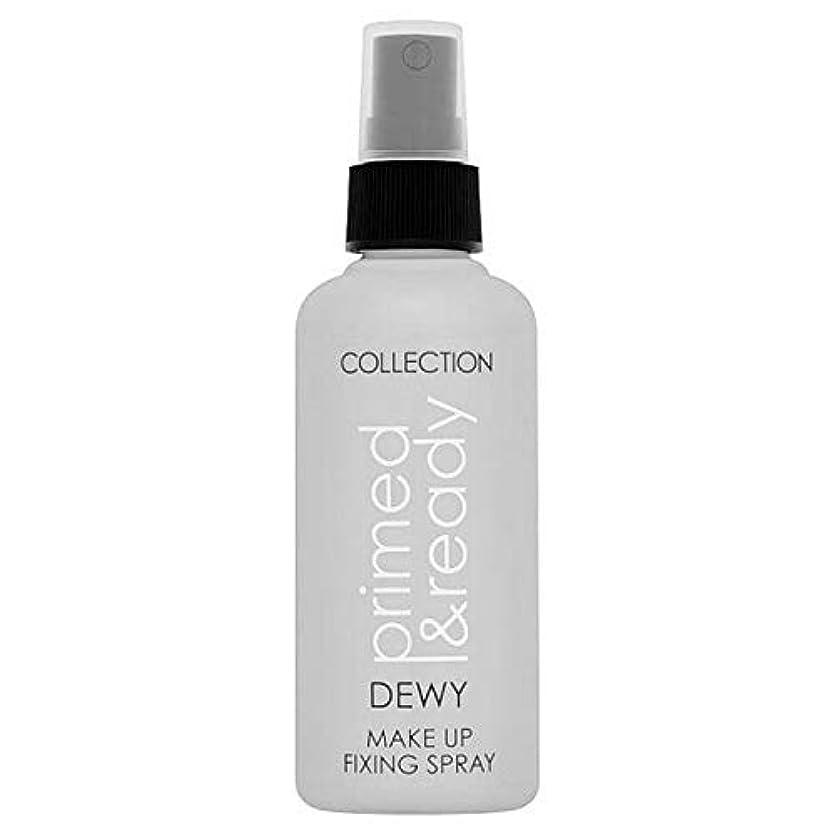リム湾おかしい[Collection ] コレクションは、下塗りされた&準備結露化粧具は100ミリリットルスプレー - COLLECTION Primed & Ready Dewy Makeup Fixings Spray 100ml...