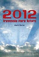 2012 Travessia para o Futuro