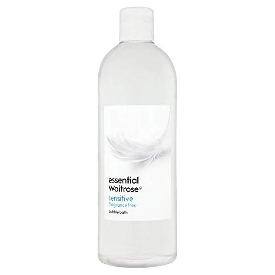 勧める悪のタンカー[Waitrose ] 基本的なウェイトローズ泡風呂に敏感な750ミリリットル - Essential Waitrose Bubble Bath Sensitive 750ml [並行輸入品]
