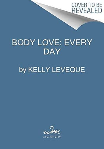 Body Love Every Day: Choose Your Life-Changing 21-Day Path to Food Freedom! (The Body Love Series) (English Edition)