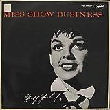 Judy Garland / Miss Show Business