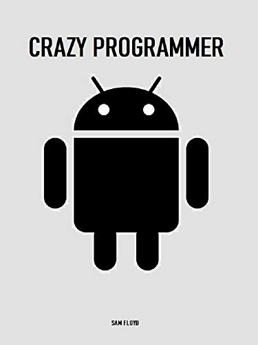 Crazy Programmer: Learning (English Edition)