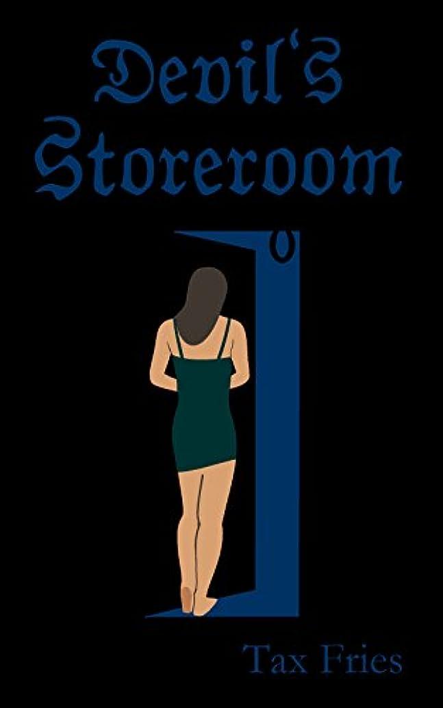 酒サービス家事をするDevil's Storeroom (English Edition)