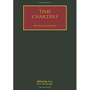 Time Charters (Lloyd's Shipping Law Library)