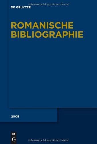 Romanische Bibliographie / Holtus, Günter: Romanische Bibliographie. Jahrgang 2008
