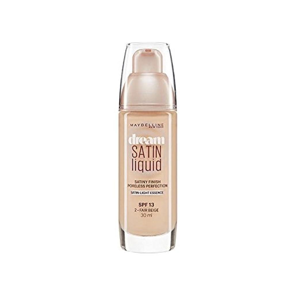 嵐義務付けられた日付付きMaybelline Dream Satin Liquid Foundation 02 Fair Beige 30ml (Pack of 6) - メイベリン夢サテンリキッドファンデーション02フェアベージュ30ミリリットル...