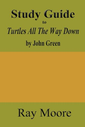 Download Study Guide to Turtles All the Way Down 1981813578