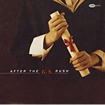 GS卒業生紳士録~AFTER THE G.S.RUSH~