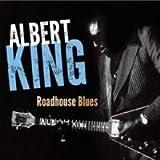 Albert King - Roadhouse Blues (Remastered) (IMPORT(EU))