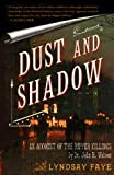 Dust and Shadow: An Account of the Ripper Killings by Dr. John H. Watson 画像